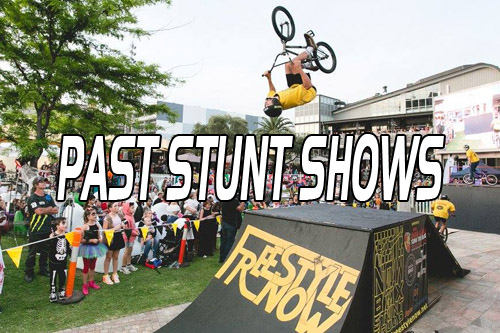 Past Stunt Shows